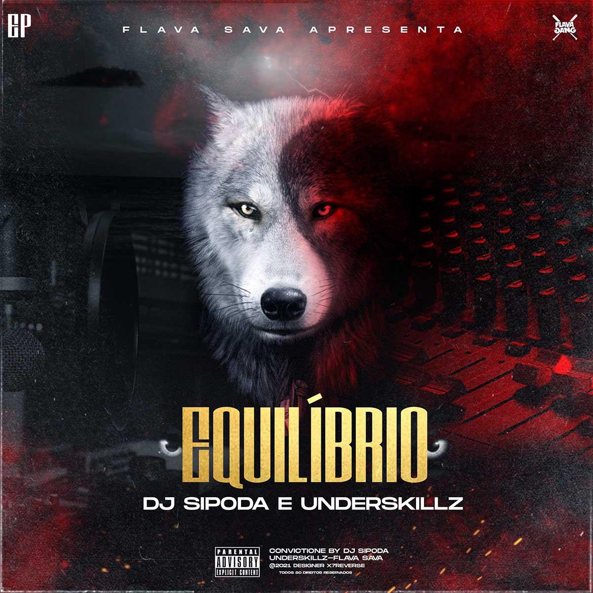 DJ Sipoda x Underskillz - Equilíbrio (EP)