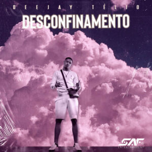 Deejay Telio - Desconfinamento