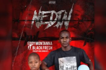 Eddy Montanna - Nedin (feat. Black Fresh)