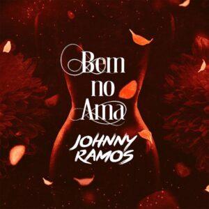 Johnny Ramos - Bem No Ama
