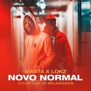 Masta x Lokz - Novo Normal