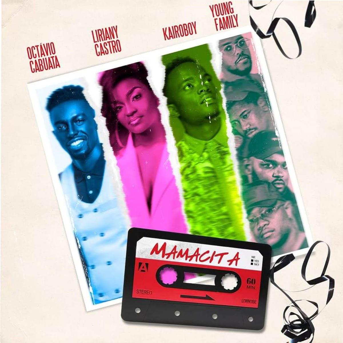 Octávio Cabuata - Mamacita (feat. Young Family, Liriany & Kairoboy)