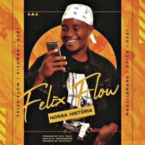 Felex Flow - Nossa História