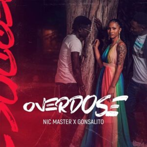 Nic Master & Gonsalito - Overdose
