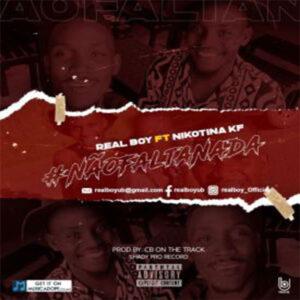 Real Boy - Não Falta Nada (feat. Nikotina KF)