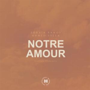 Soraia Ramos & Ahmed Sylla - Notre Amour