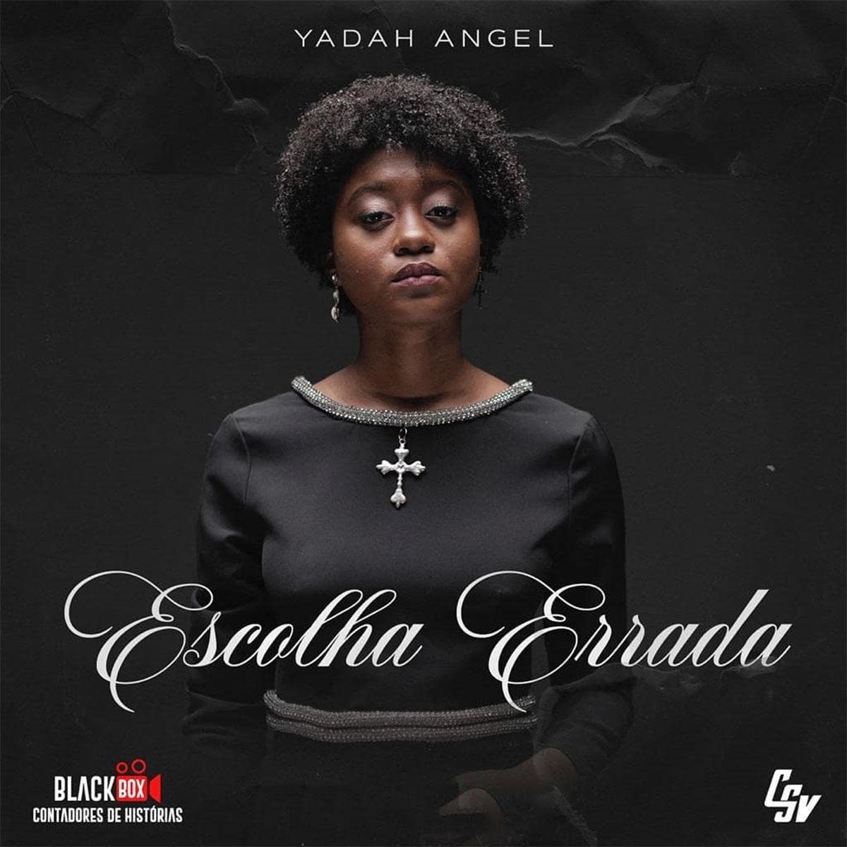 Yadah Angel - Escolha Errada
