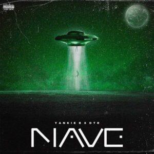 Yankie B x DTR - Nave