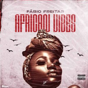 Fábio Freitas - African Vibe