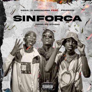 Geração Amercana - Sinforca (feat. Francis)