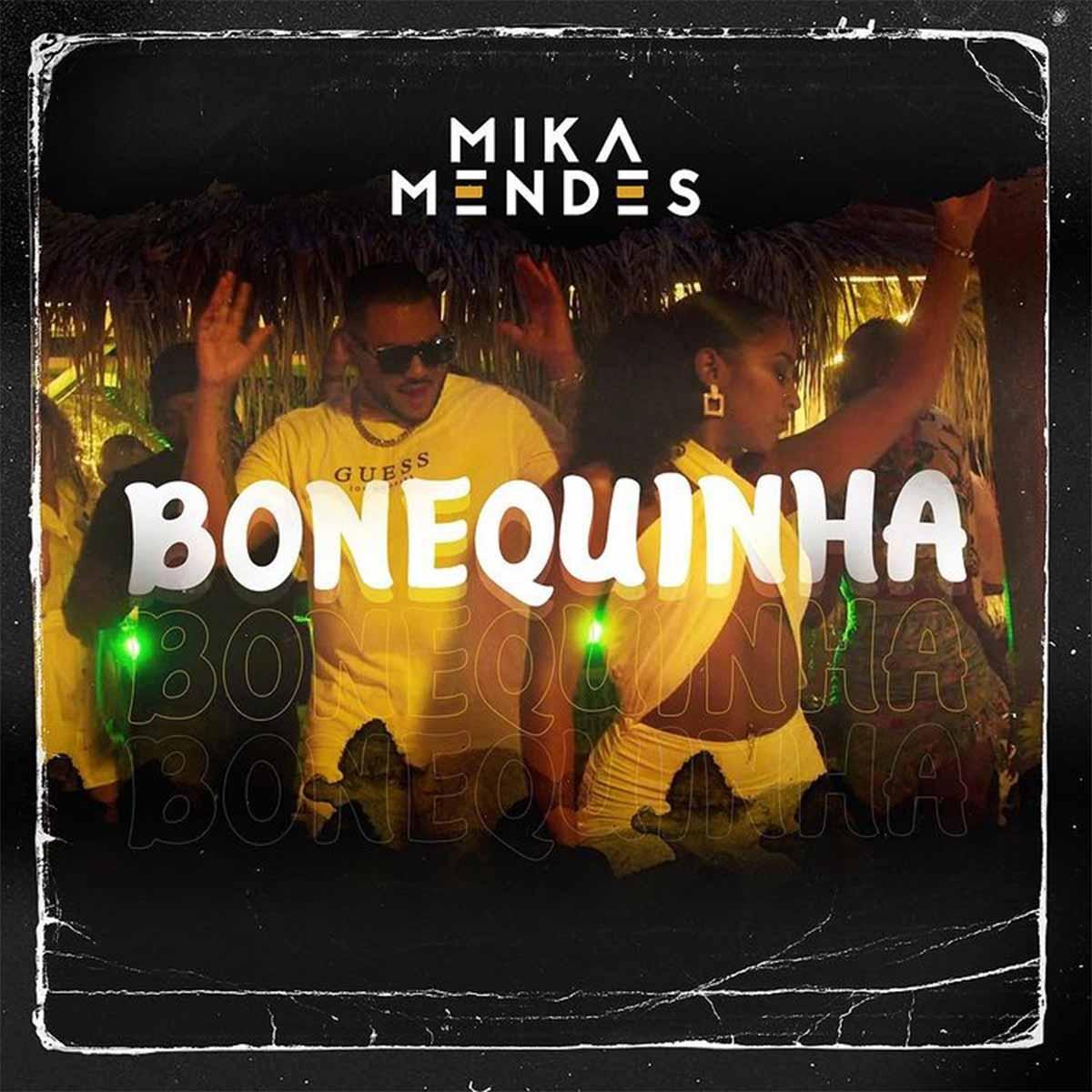 Mika Mendes - Bonequinha