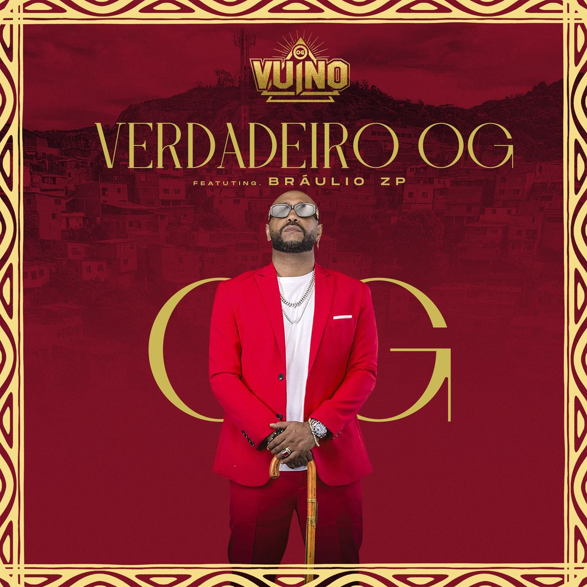 OG Vuino - Verdadeiro OG (feat. Bráulio ZP)