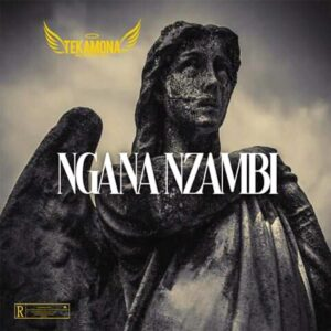 Tekamona o Abensoado - Ngana Nzambi