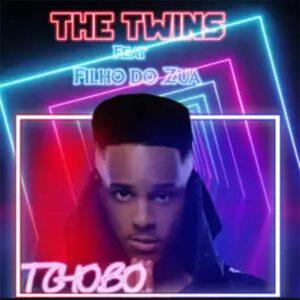 The Twins - Tchobo (feat. Filho Do Zua)