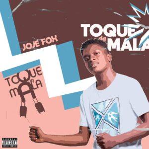Joje Fox - Toque Da Mala (feat. Dj Mustard)