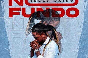 Kelly Jairo - No Fundo