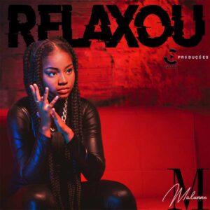 Malunne - Relaxou
