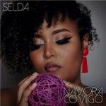 Selda - Namora Comigo